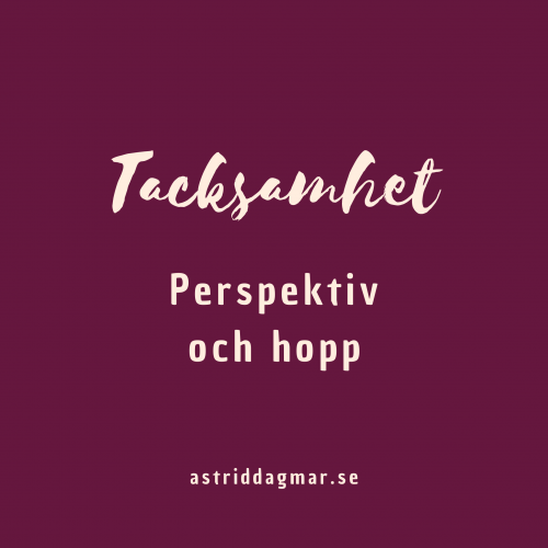 Tacksamhet - perspektiv och hopp